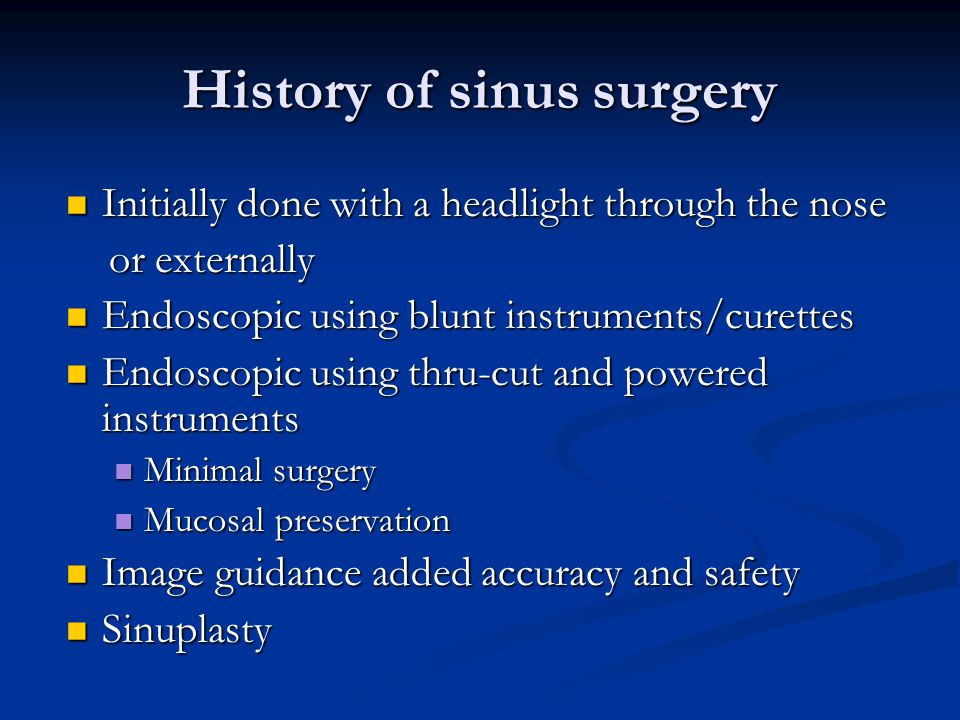 History of sinus surgery