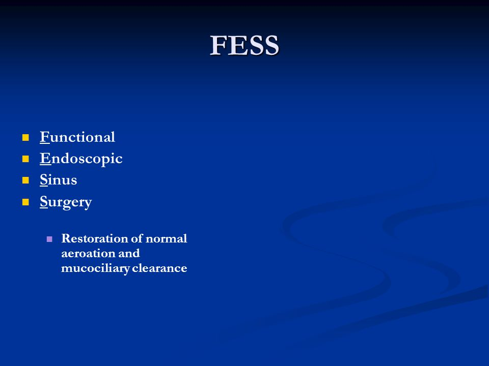 FESS Functional Endoscopic Sinus Surgery