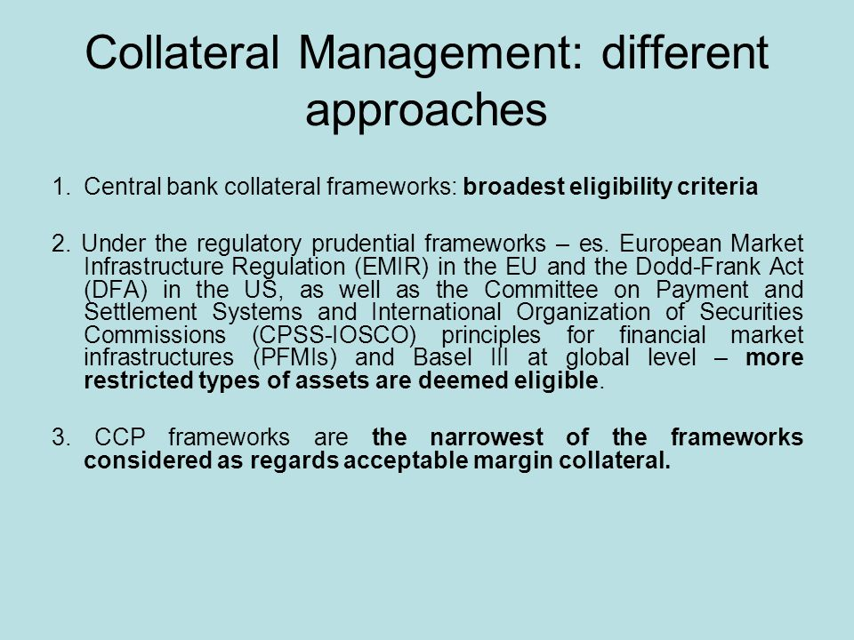 Collateral Management: different approaches