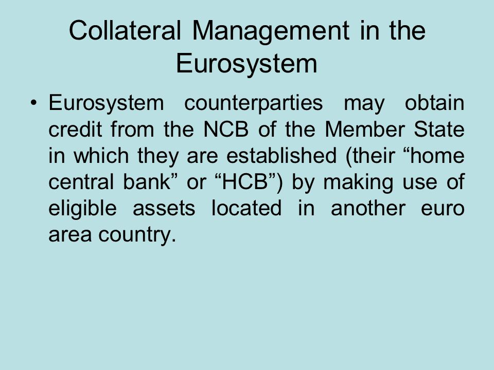 Collateral Management in the Eurosystem