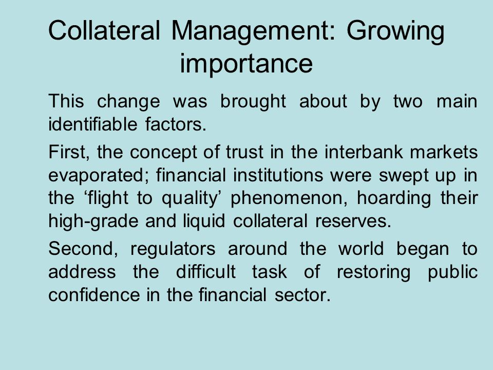 Collateral Management: Growing importance