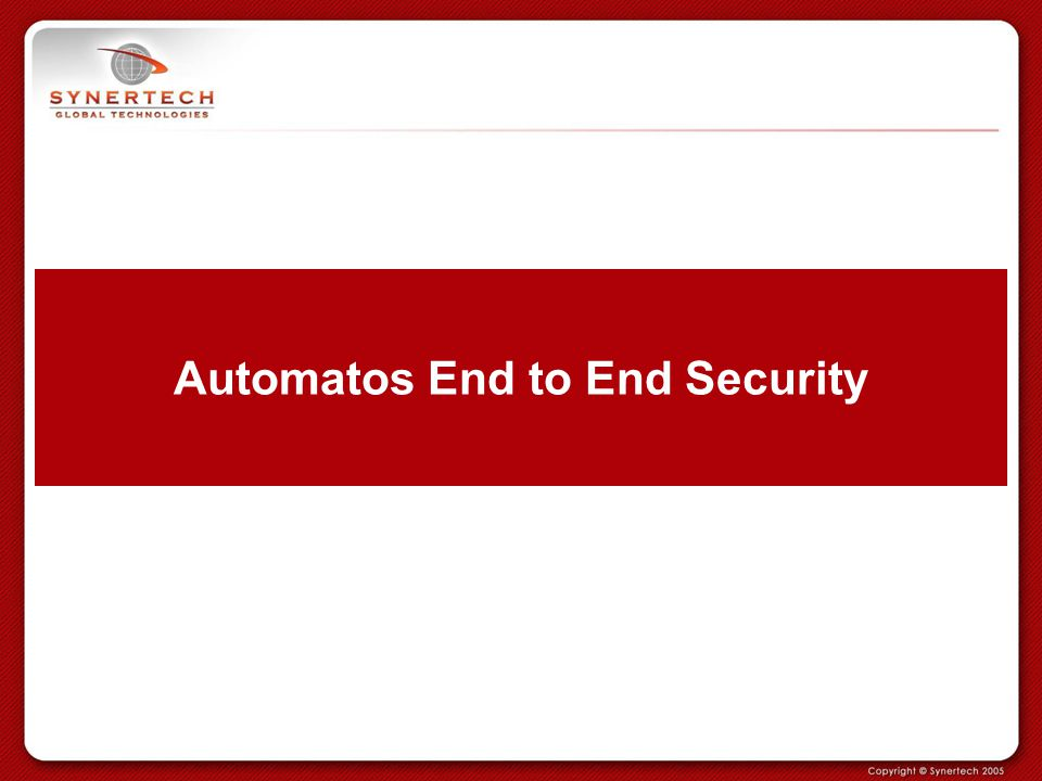 Automatos End to End Security