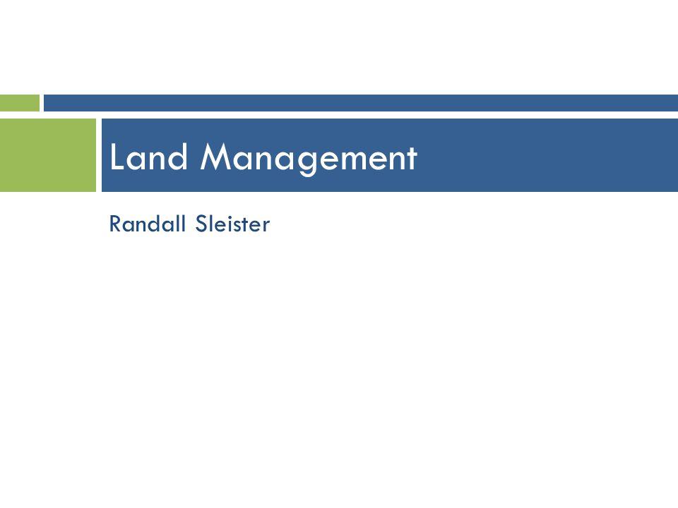Land Management Randall Sleister