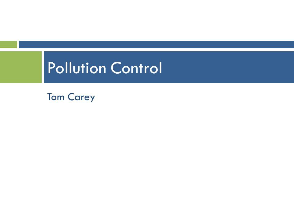 Pollution Control Tom Carey