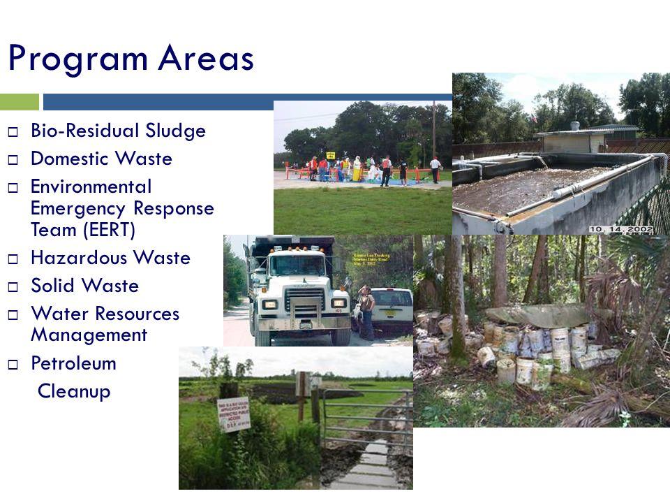 Program Areas Bio-Residual Sludge Domestic Waste