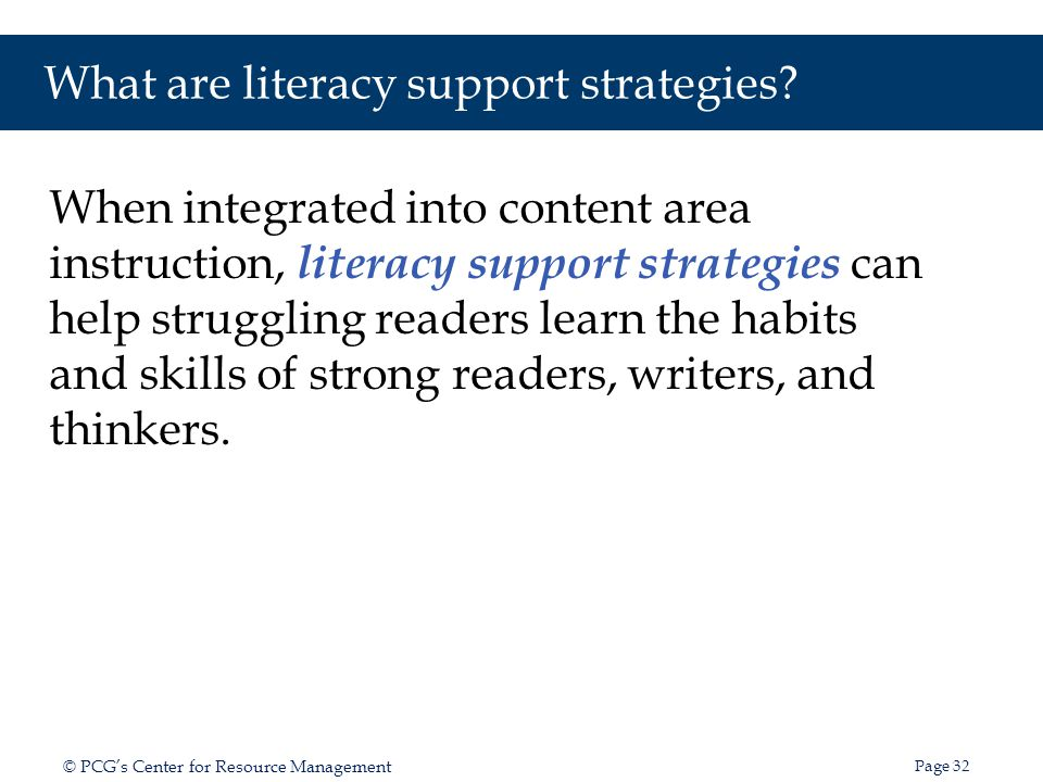 What are literacy support strategies