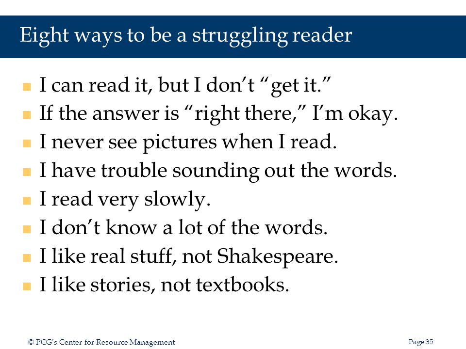 Eight ways to be a struggling reader