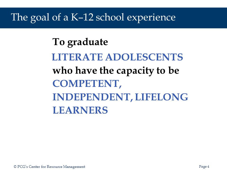 The goal of a K–12 school experience