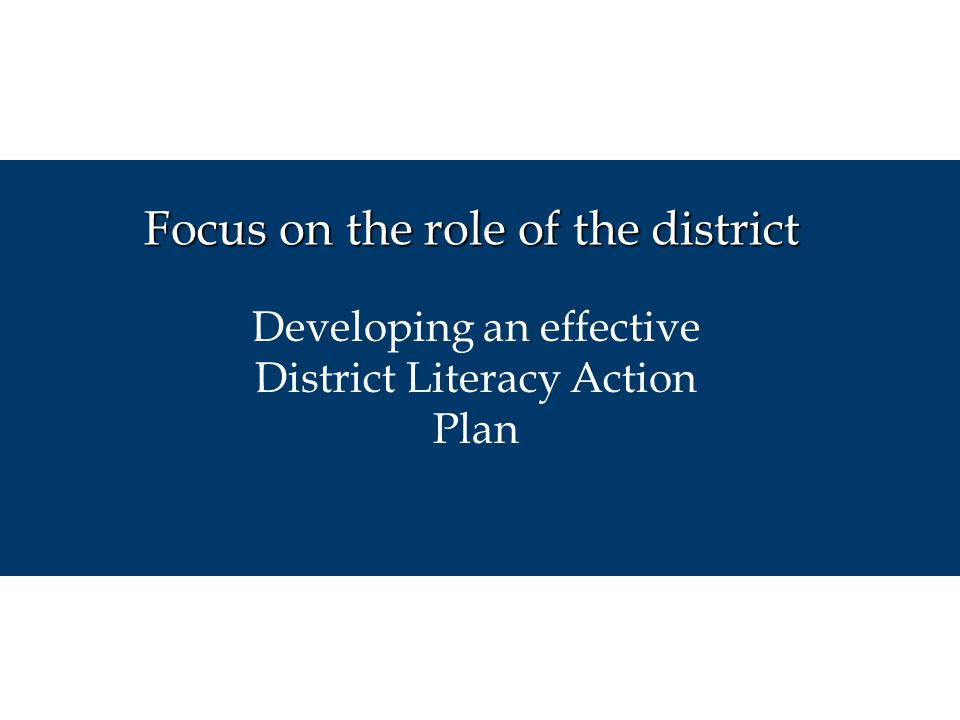 Focus on the role of the district