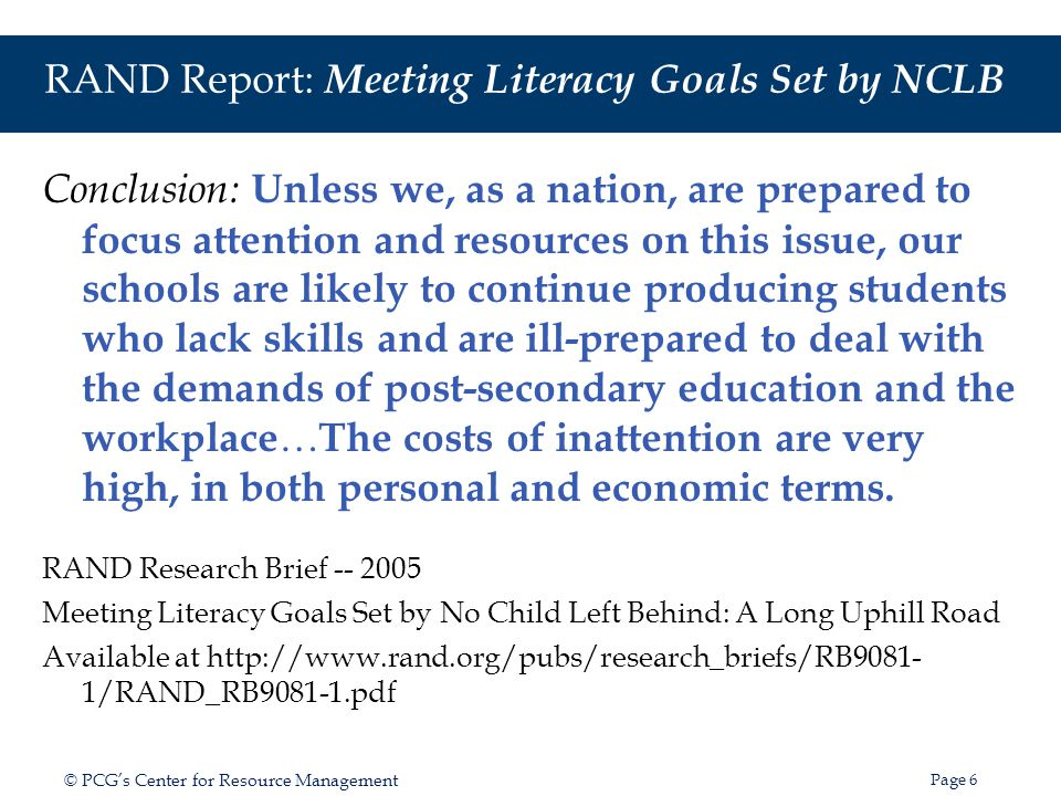 RAND Report: Meeting Literacy Goals Set by NCLB