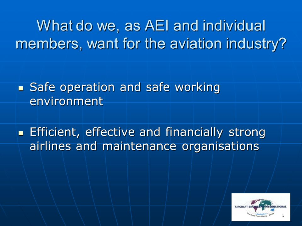 What do we, as AEI and individual members, want for the aviation industry