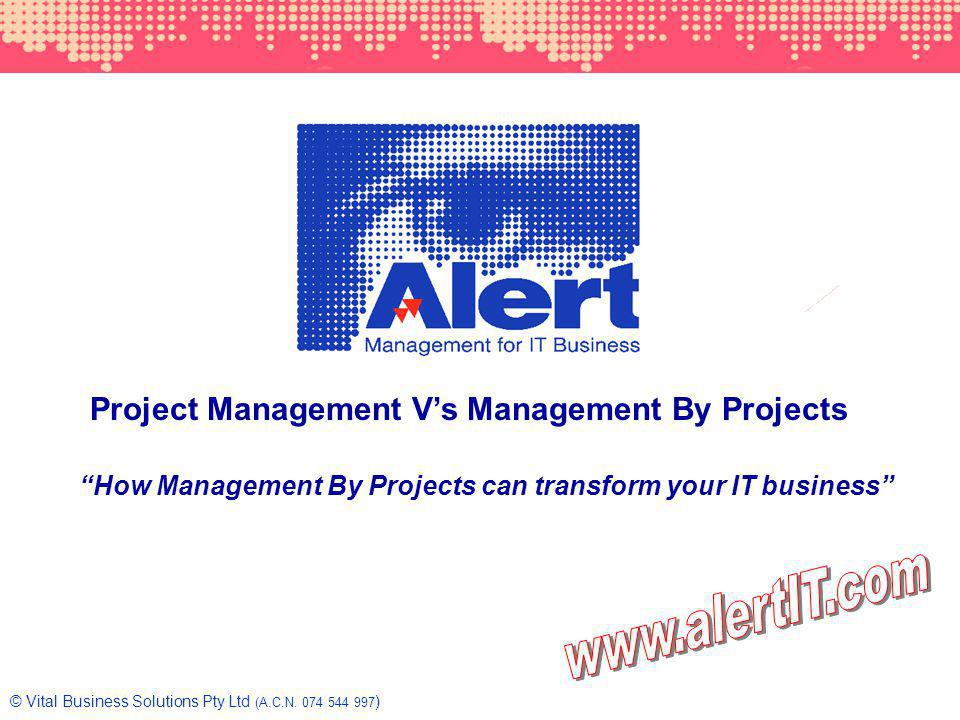 Project Management V's Management By Projects