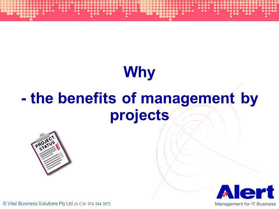 - the benefits of management by projects