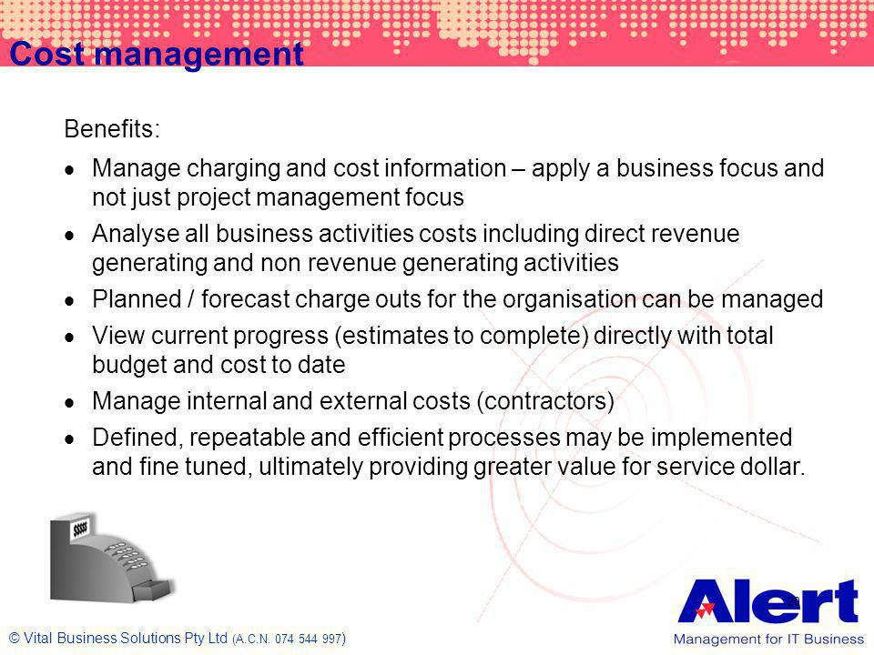 Cost management Benefits: