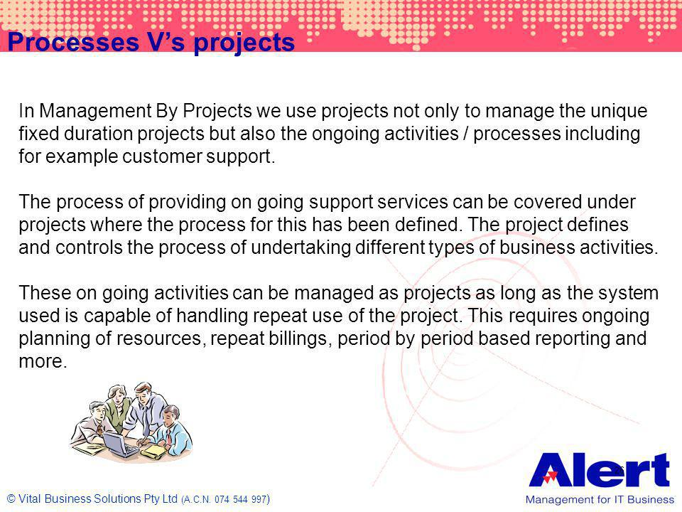 Processes V's projects