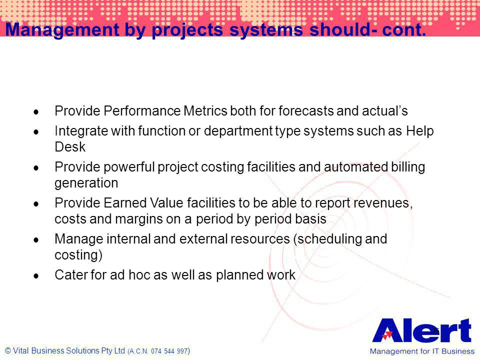 Management by projects systems should- cont.
