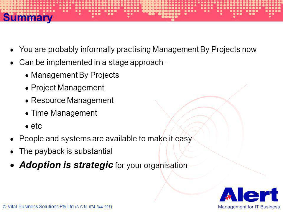 Summary Adoption is strategic for your organisation