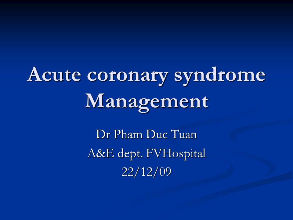 Acute coronary syndrome Management