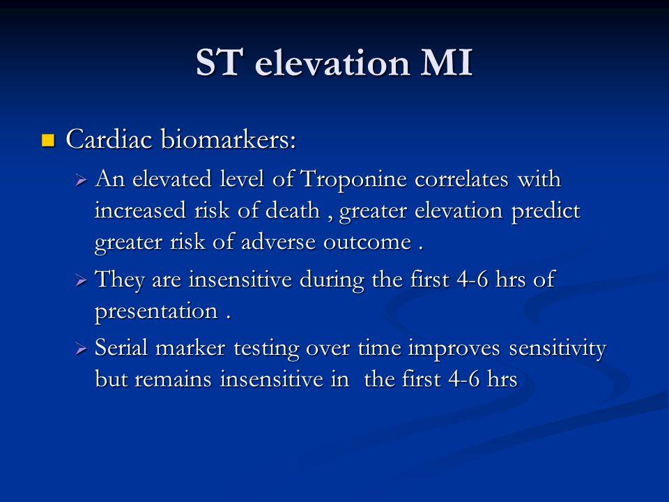 ST elevation MI Cardiac biomarkers: