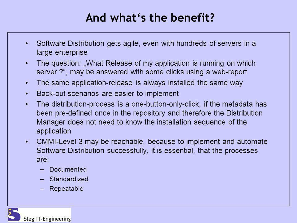 And what's the benefit Software Distribution gets agile, even with hundreds of servers in a large enterprise.