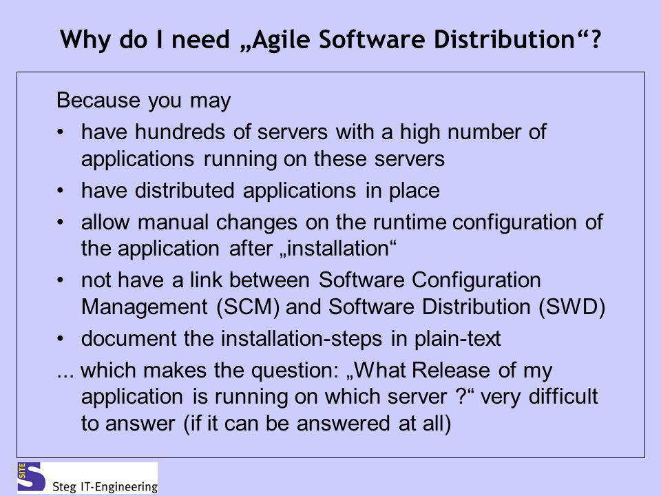 "Why do I need ""Agile Software Distribution"