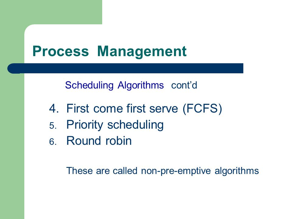 Process Management 4. First come first serve (FCFS)