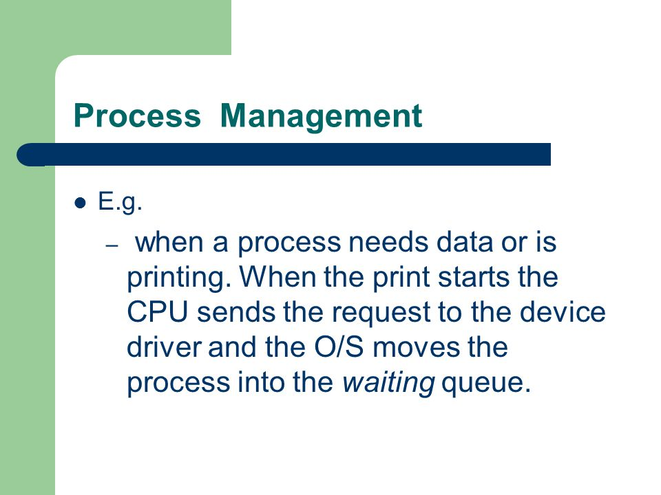 Process Management E.g.