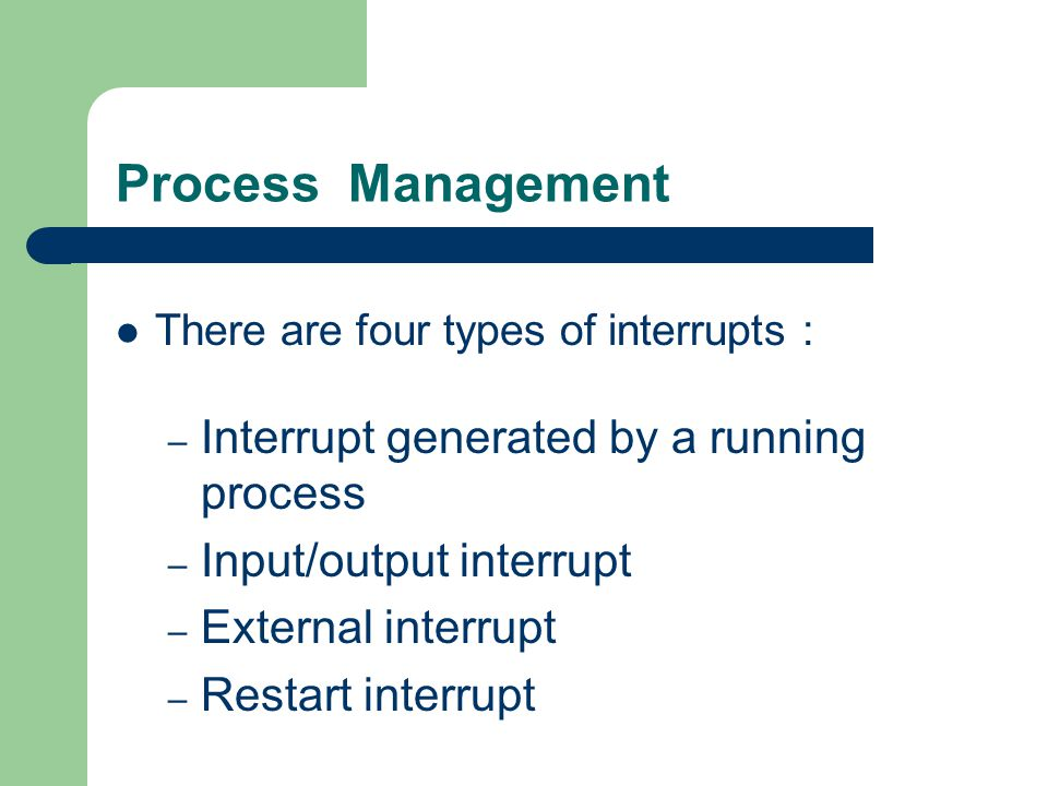 Process Management Interrupt generated by a running process