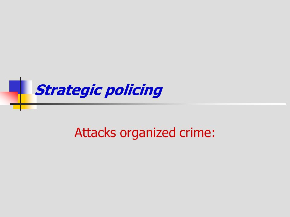 Attacks organized crime: