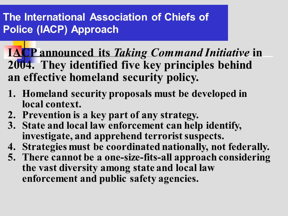The International Association of Chiefs of Police (IACP) Approach