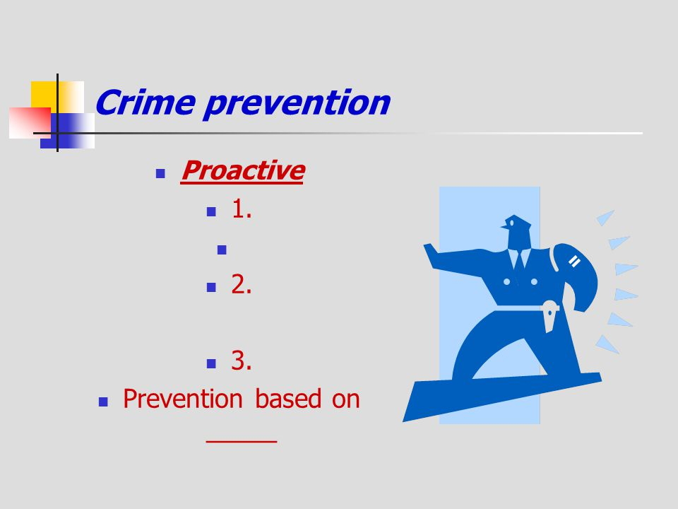 Prevention based on _____