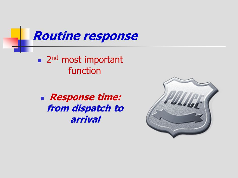 Response time: from dispatch to arrival