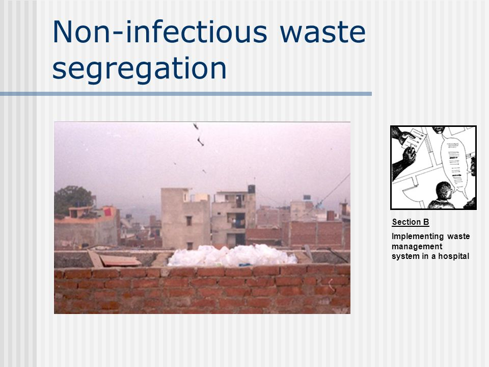 Non-infectious waste segregation