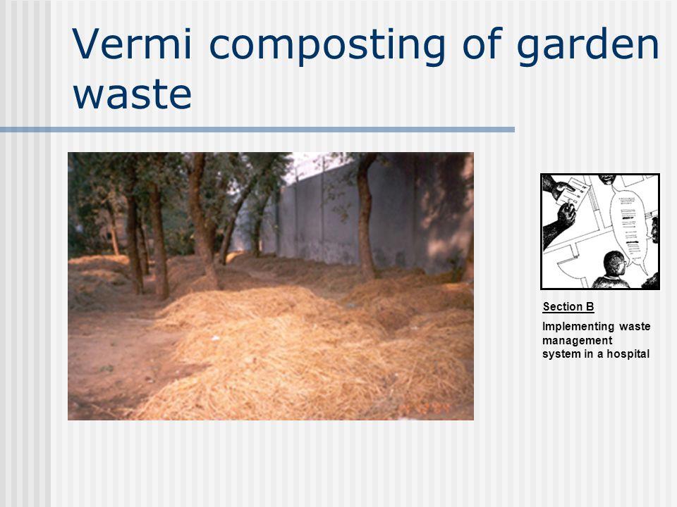 Vermi composting of garden waste