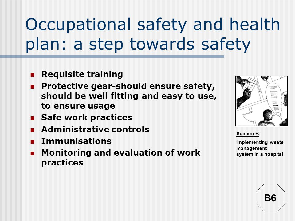 Occupational safety and health plan: a step towards safety