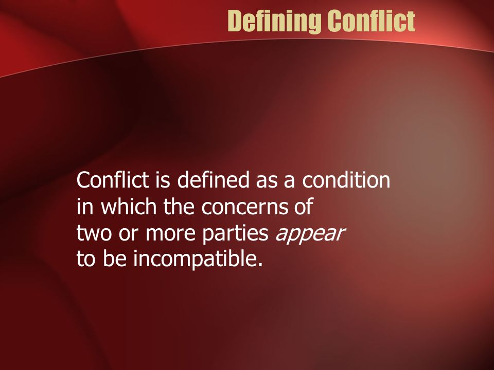 Defining Conflict Fight or Coercion Threatening Shouting