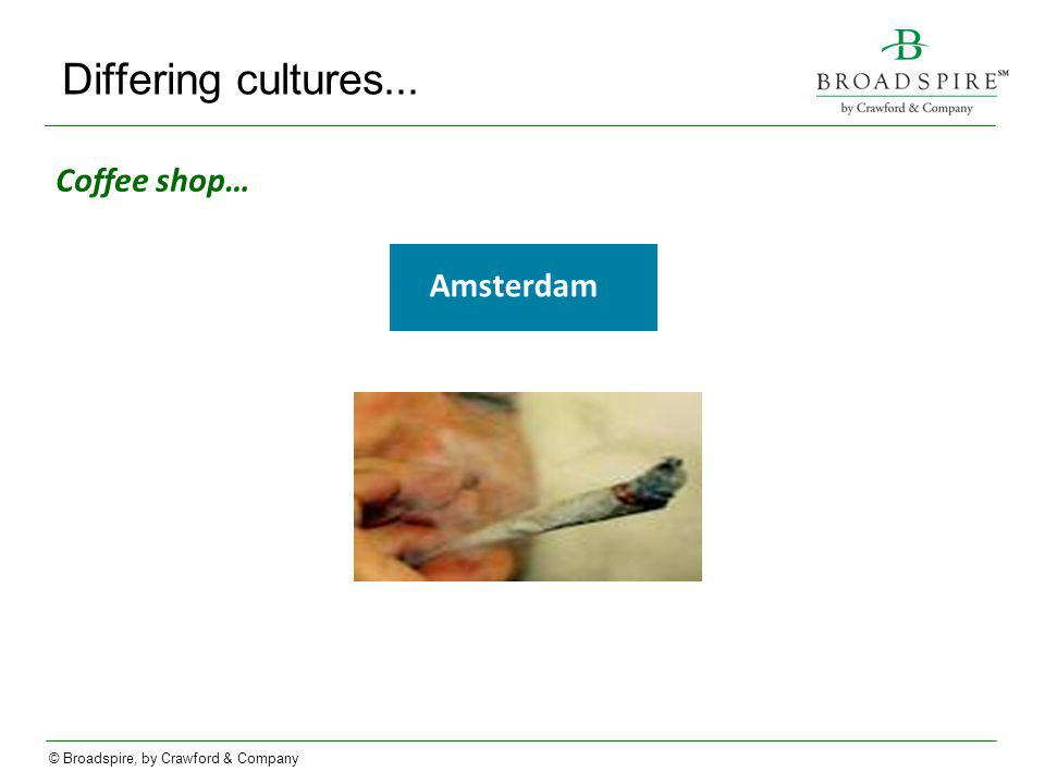 Differing cultures... Coffee shop… Amsterdam