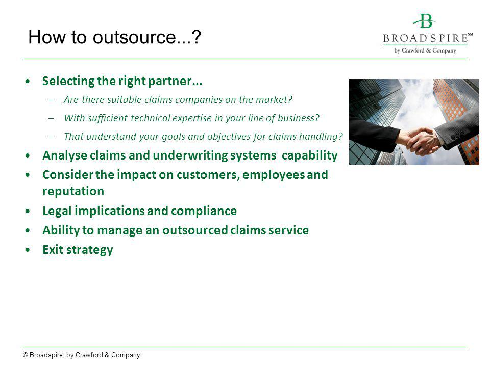 How to outsource... Selecting the right partner...