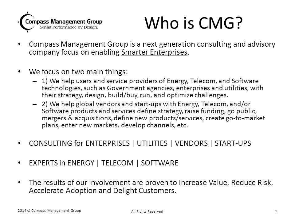Who is CMG Compass Management Group is a next generation consulting and advisory company focus on enabling Smarter Enterprises.