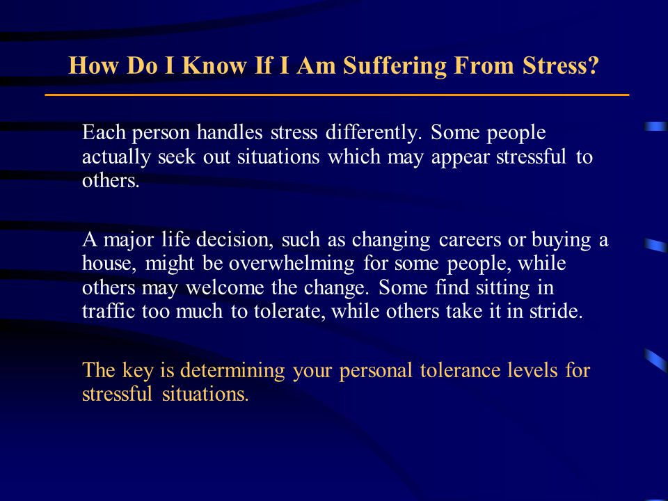 How Do I Know If I Am Suffering From Stress