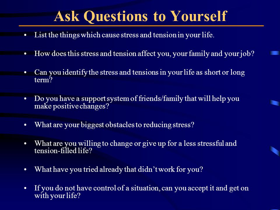 Ask Questions to Yourself