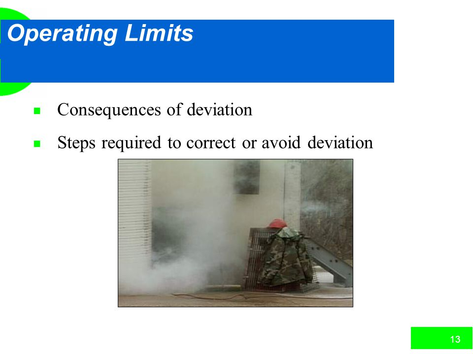 Operating Limits Consequences of deviation