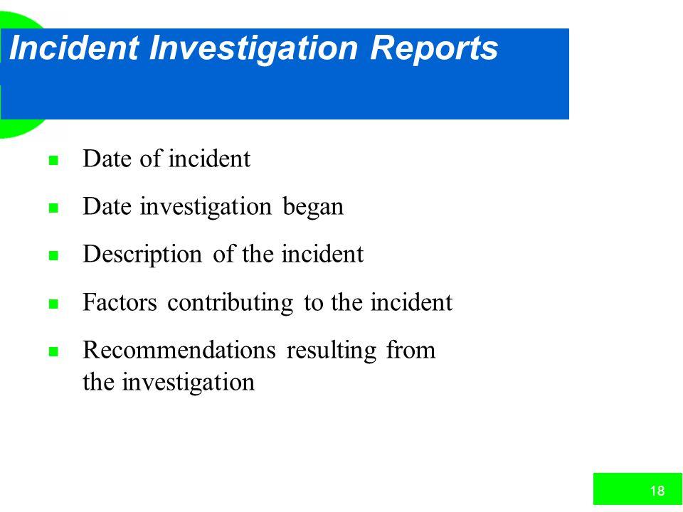 Incident Investigation Reports