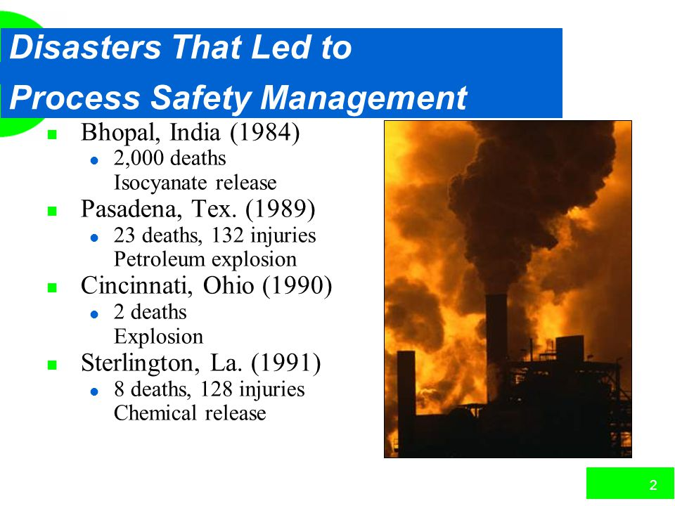 Disasters That Led to Process Safety Management