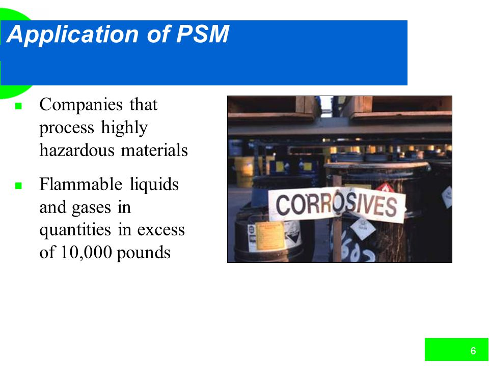 Application of PSM Companies that process highly hazardous materials