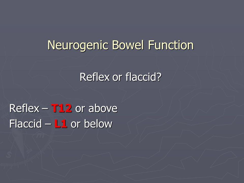 Neurogenic Bowel Function
