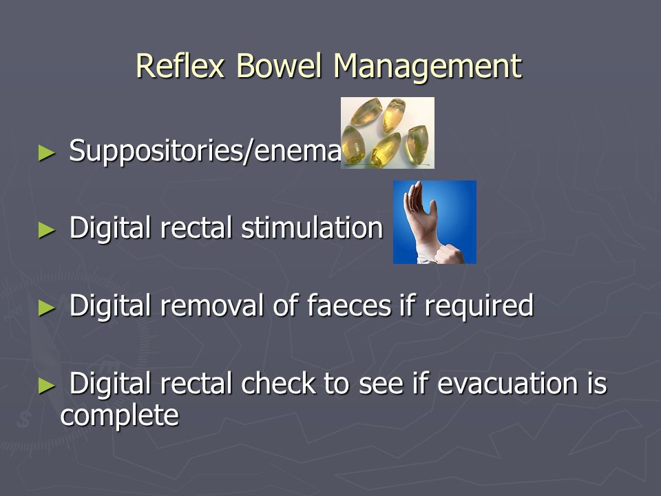 Reflex Bowel Management