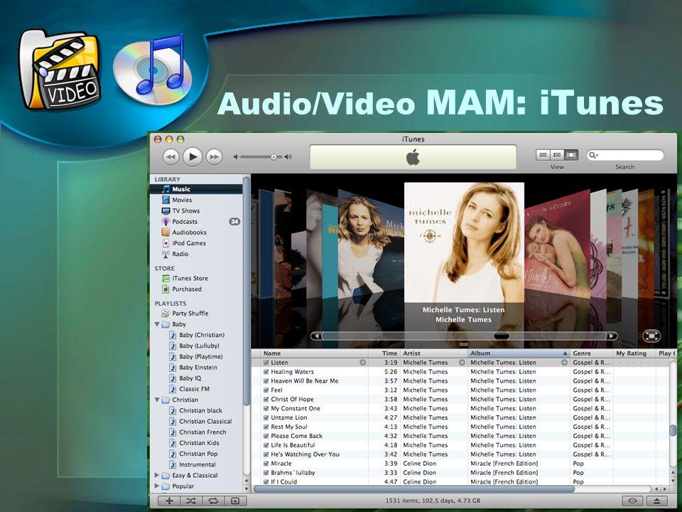 Audio/Video MAM: iTunes