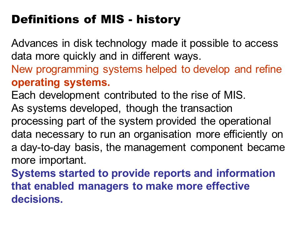 Definitions of MIS - history