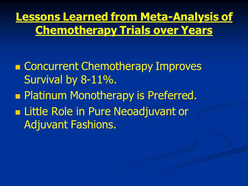 Lessons Learned from Meta-Analysis of Chemotherapy Trials over Years